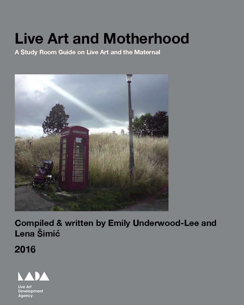 Front cover of the Live Art and Development Agency Study Room Guide on Live Art and the Maternal. Compiled and written by Emily Underwood-Lee and Lena Simic. Image on cover is of the corner of an overgrown field where there is a pram, an old-fashioned red phone booth and a lamppost. The sun glares down in the distance. Some concrete pathway can be seen at the front.
